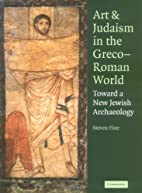 Art and Judaism in the Greco-Roman World:…