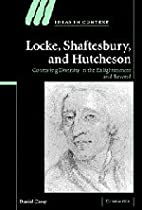 Locke, Shaftesbury, and Hutcheson:…