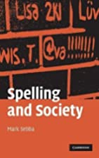 Spelling and Society: The Culture and…