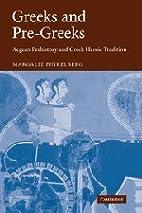 Greeks and Pre-Greeks: Aegean Prehistory and…