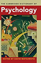 The Cambridge Dictionary of Psychology by…