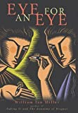 Miller, William Ian: Eye for an Eye