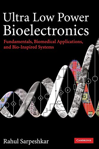 ultra-low-power-bioelectronics-fundamentals-biomedical-applications-and-bio-inspired-systems