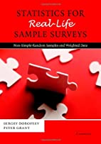 Statistics for Real-Life Sample Surveys:…