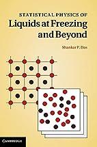 Statistical Physics of Liquids at Freezing…
