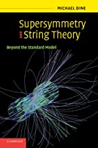 Supersymmetry and String Theory: Beyond the…