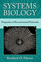 Systems Biology: Properties of Reconstructed…