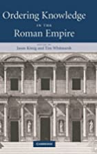Ordering Knowledge in the Roman Empire by…