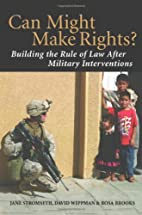 Can Might Make Rights?: Building the Rule of…