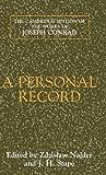 Conrad, Joseph: A Personal Record (The Cambridge Edition of the Works of Joseph Conrad)