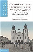 Cross-Cultural Exchange in the Atlantic…