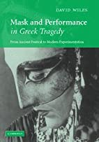 Mask and Performance in Greek Tragedy: From…