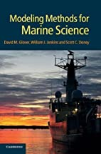 Modeling Methods for Marine Science by David…