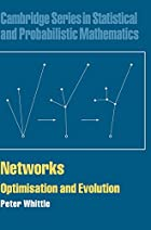 Networks: Optimisation and Evolution by…