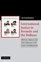 International Justice in Rwanda and the…