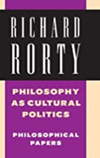 Philosophy as cultural politics by Richard…