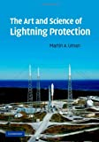 Martin A. Uman: The Art and Science of Lightning Protection