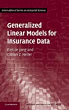 Generalized Linear Models for Insurance Data…