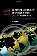 The International Law of Environmental…