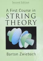 A first course in string theory by Barton…