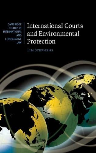 international-courts-and-environmental-protection-cambridge-studies-in-international-and-comparative-law