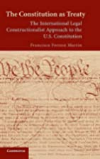 The Constitution as Treaty: The…