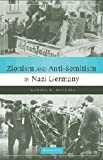 Nicosia, Francis R.: Zionism and Anti-Semitism in Nazi Germany