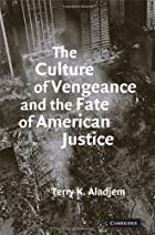 The Culture of Vengeance and the Fate of…
