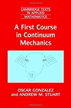 A First Course in Continuum Mechanics…