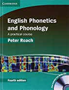 English Phonetics and Phonology:A Practical…