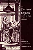 Taylor, Stephen: The Church of England C. 1689-1833: From Toleration to Tractarianism