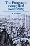 Ward, W.R.: The Protestant Evangelical Awakening