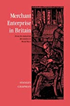 Merchant enterprise in Britain : from the…