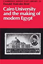 Cairo University and the Making of Modern…