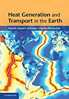 Heat Generation and Transport in the Earth…