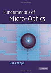 Fundamentals of Micro-Optics by Hans Zappe