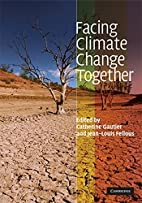 Facing Climate Change Together by Catherine…