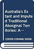 Davis, Stephen: Australia's Extant and Imputed Traditional Aborginal Territories: A Map