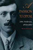 A Passion to Oppose: John Anderson,…