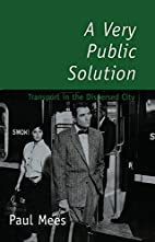 A Very Public Solution: Transport in the…