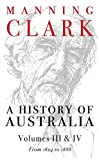 Clark, Manning: A History of Australia: From 1824 to 1888