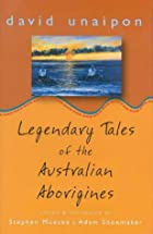 Legendary tales of the Australian aborigines…
