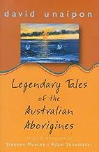 Legendary tales of the Australian aborigines…