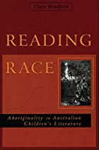 Reading Race: Aboriginality in Australian…