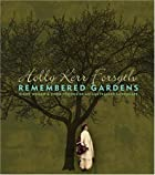 Remembered Gardens: Eight Women and Their…