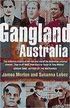 Gangland Australia by James Morton