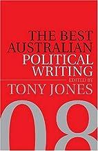 Best Australian Political Writing by Tony…