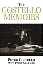 The Costello memoirs by Peter Costello