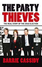 The Party Thieves: The Real Story of the…