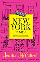 New York in Style: A Guide to the City's…